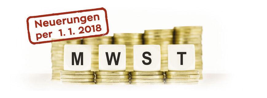 Seminar Teilrevision des Mehrwertsteuergesetzes per 01.01.2018